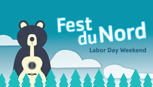 Fest du Nord Labor Day Weekend