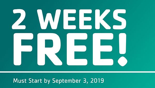 2 Weeks Free! Must Start by September 3, 2019