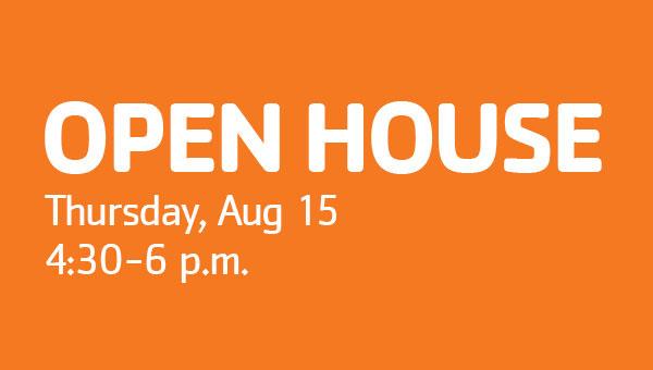 Open House Thursday August 15th, 4:30-6 p.m.